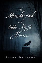 The Misunderstood and Other Misfit Horrors