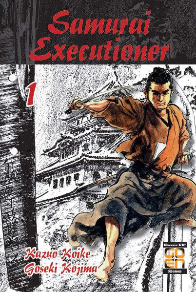 SAMURAI EXECUTIONER, IL MANGA DI KOIKE E KOJIMA IN ARRIVO PER GOEN