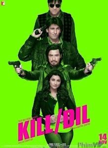 Đôi Bạn Sát Thủ | Kill Dil (2014)