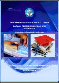 Pedoman Penulisan Blangko Ijazah 2014/2015 Sekolah Dasar dan Menengah