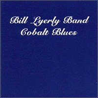 Bill Lyerly Band - Cobalt Blues