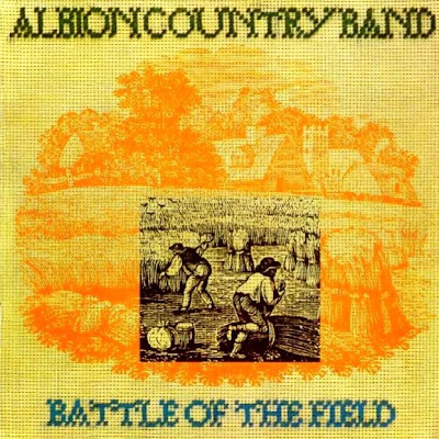 Albion Country Band - Battle Of The Field 1976 (UK, Folk-Rock)