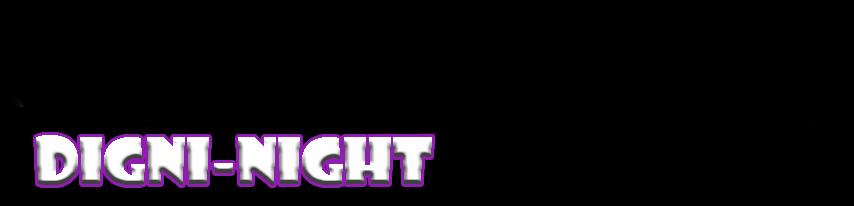 Digni-Night