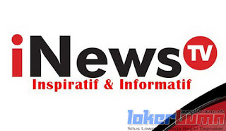 Lowongan Kerja Di iNews TV untuk daerah Jakarta Pusat