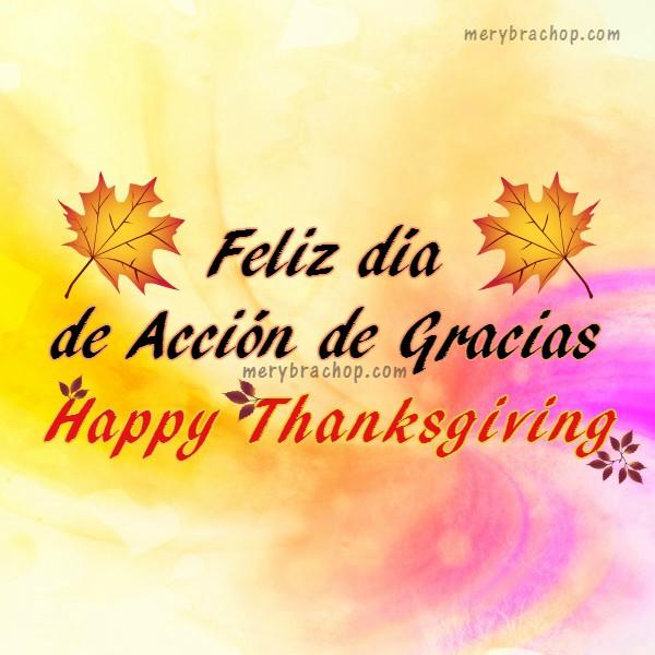 Imágenes español- inglés día de Acción de gracias, Feliz día de gracias. Happy Thanksgiving por Mery Bracho.