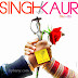 Singh VS Kaur Movie Free Download