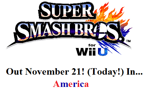 Super Smash Bros. For Wii U is out now!