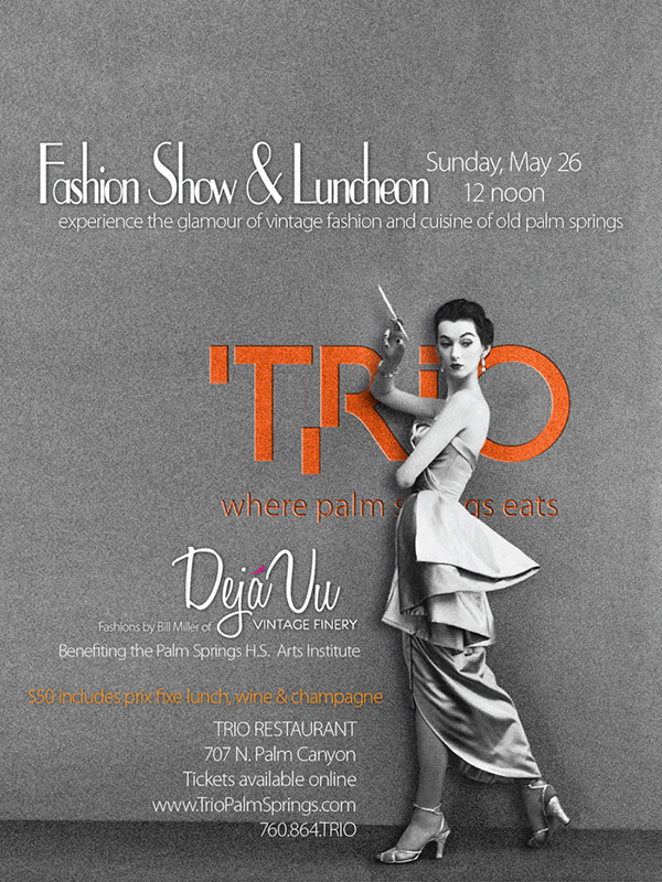 poster - Palm Springs Vintage Fashion Show @TrioPalmSprings May 26 - 12 noon