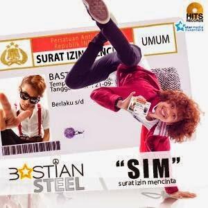 Download Lirik & Lagu Terbaru Bastian Steel - SIM (Surat Izin Mencinta) Mp3 | Full Muziek Mp3