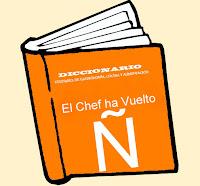 Diccionario Culinario. (Ñ)
