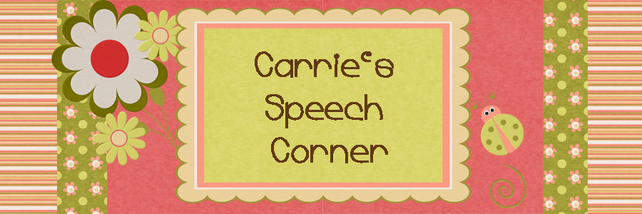 Carrie&#39;s Speech Corner