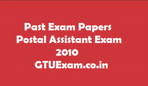 [Exam Paper] Solved Past Postal Assistant Exam Papers - Pasadrexam2014.in