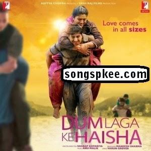 Dum Laga Ke Haisha 2015 MP3 Songspk