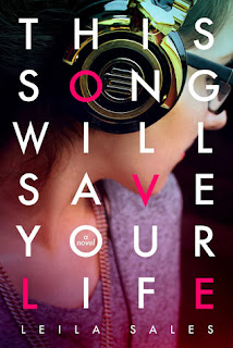 book cover of This Song Will Save Your Life by Leila Sales