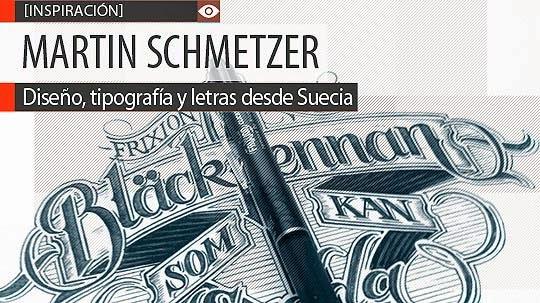 Diseño, tipografía y letras de MARTIN SCHMETZER