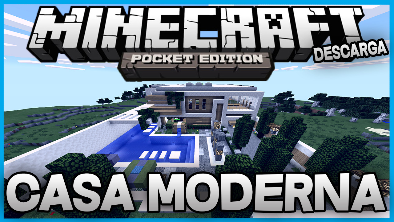 Descarga casa moderna para minecraft pe alpha for Casa moderna minecraft pe 0 10 5