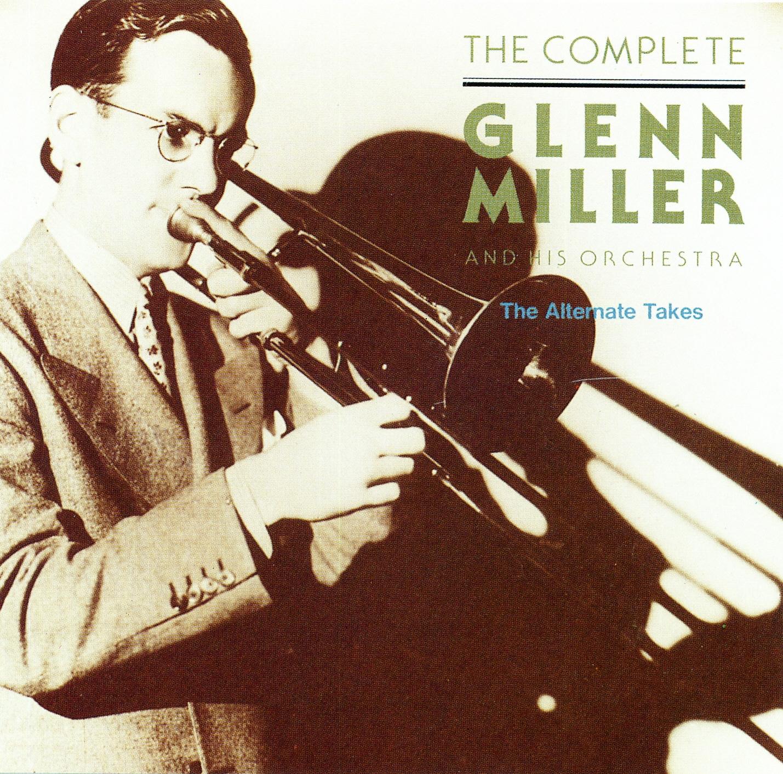 The Complete Glenn Miller and his Orchestra  1938-1942 Glenn Miller Orchestra 1938