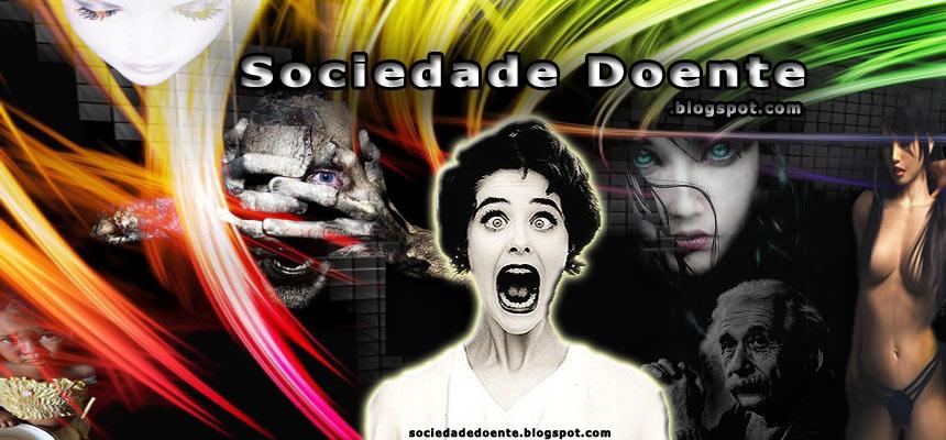 Sociedade Doente