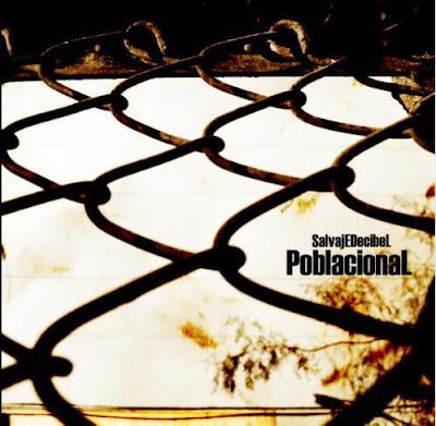 Salvaje Decibel - Poblacional (Chile)