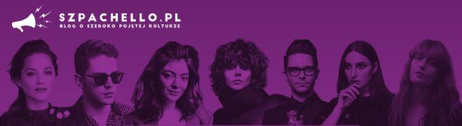 szpachello.pl | blog o szeroko pojętej kulturze