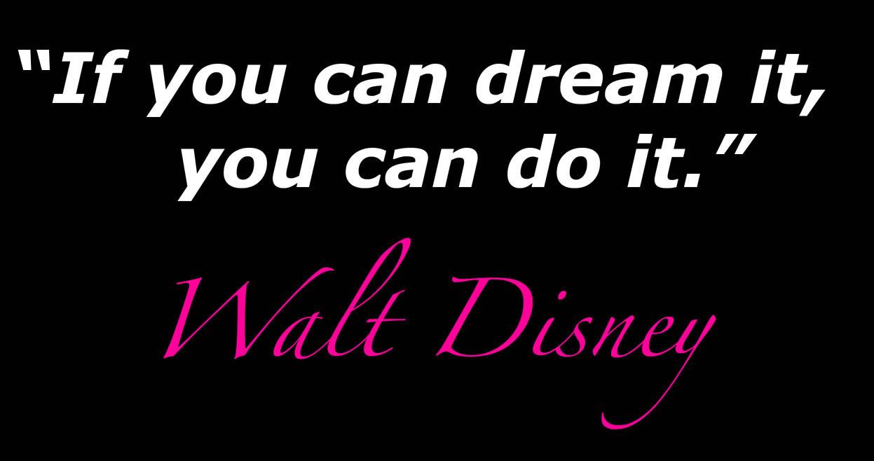 Walt Disney Motivational Quotes