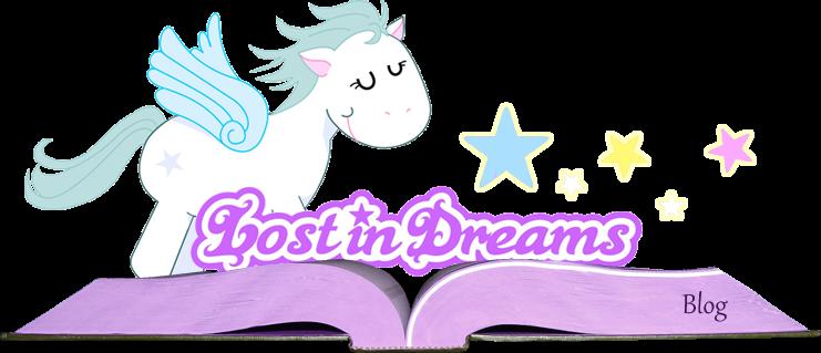 Lost in Dreams ~ Blog