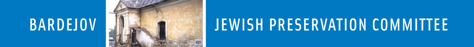 Bardejov Jewish Preservation Committee