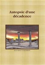 Autopsie d&#39;une dcadence (intgralit)