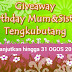 """GIVEAWAY BIRTHDAY MUM&SISTER  |TENGKUBUTANG"" ."