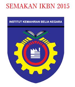 Semakan Kemasukan Ke IKBN 2015 Online