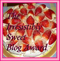 IRRESISTIBLY SWEET & SEVEN FACTS BLOG AWARDS