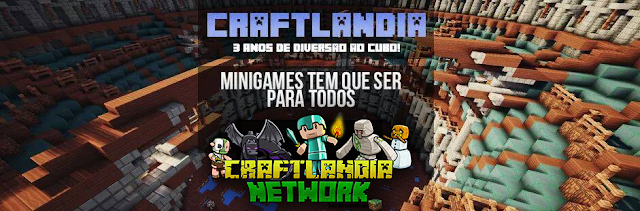 Conheça o Minecraft Minigames Server da Craftlandia Network!