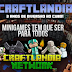 Minecraft Minigames Server da Craftlandia Network é o maior do Brasil!