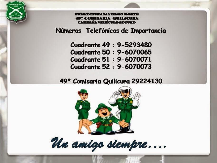 CAMPAÑA PREVENTIVA Y DE INFORMACION CARABINEROS DE CHILE 49° COMISARIA QUILICURA
