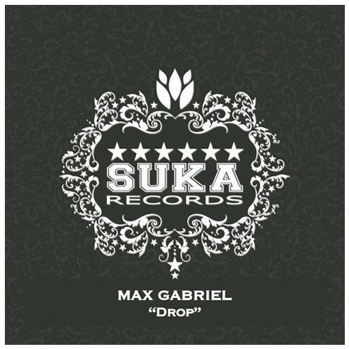 Max Gabriel - Drop / Come On