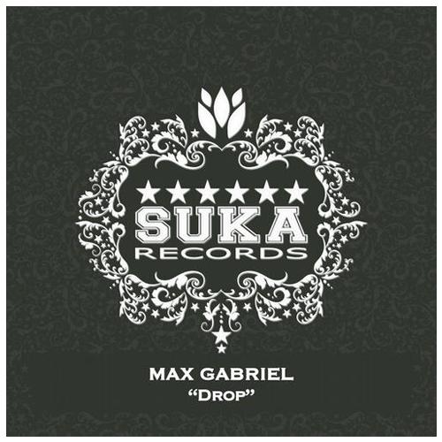 Max Gabriel - Drop / Come On