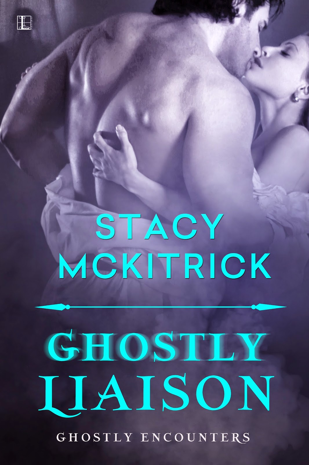 Ghostly Liaison by Stacy McKitrick
