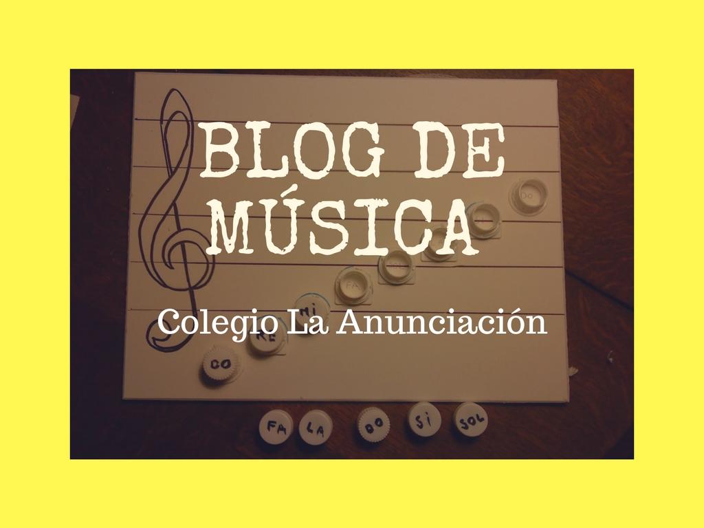 """Blog de Música del Colegio """"La Anunciación"""""""
