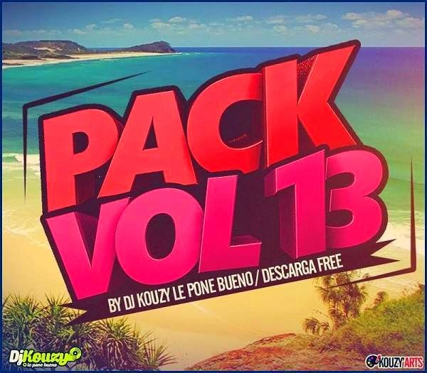 Pack Vol 13 Dj Kouzy Le Pone Bueno (2015)