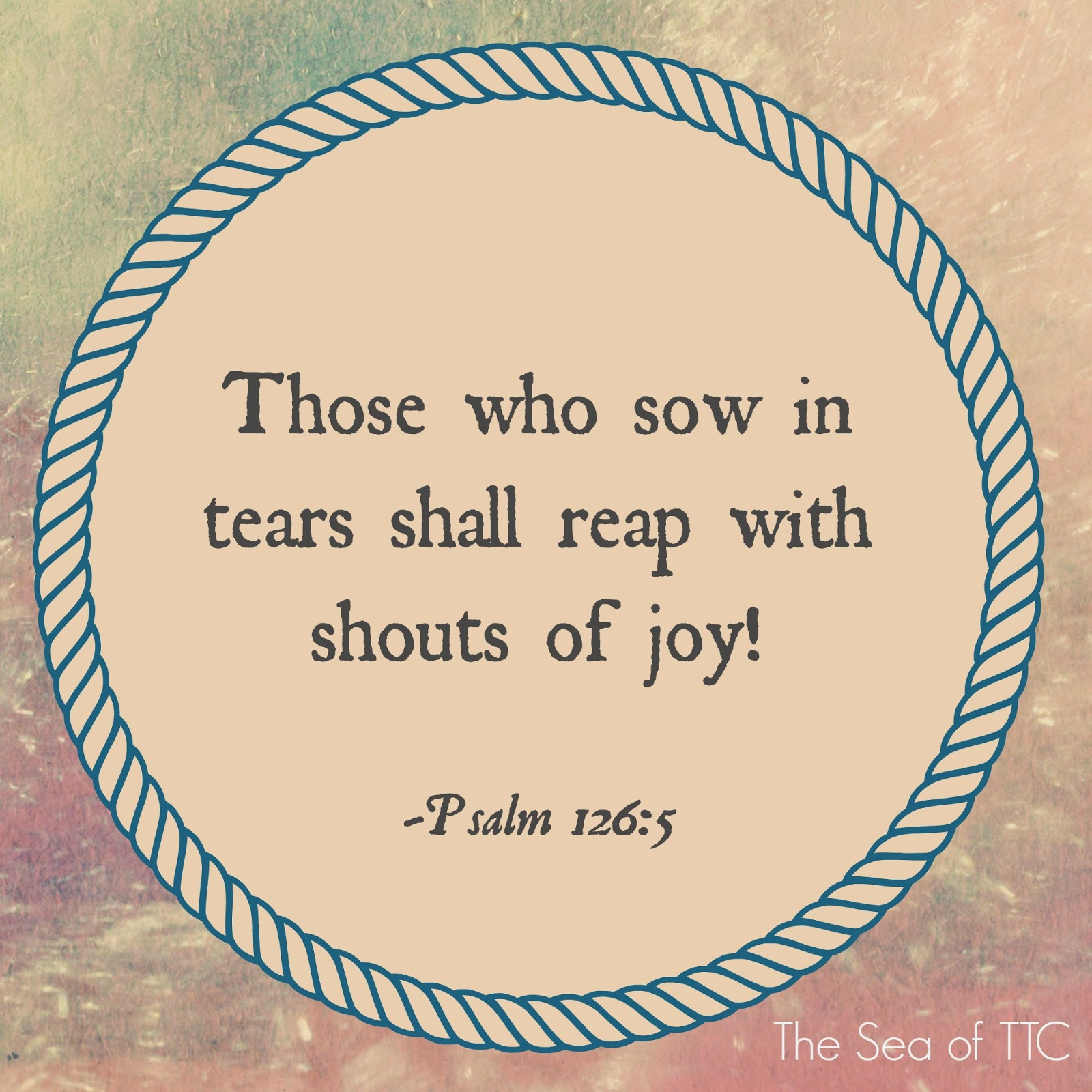 Psalm 126:5, tears, joy