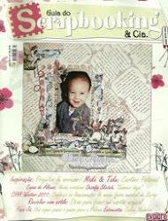 Projeto publicado no Guia do Scrapbooking & Cia. - n° 13 -  Ed. Março/2011