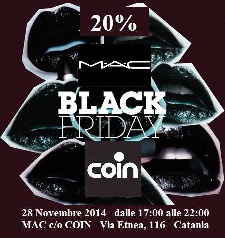 MAC - balck friday - sconto - sale - saldi - catania - coin - omaggio - regalo
