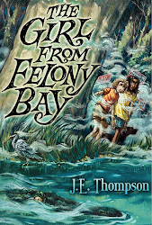 The Girl from Felony Bay by J.E. Thompson