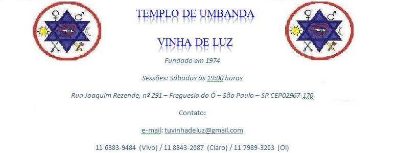 TEMPLO VINHA DE LUZ