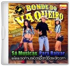 musicas+para+baixar CD Bonde do Vaqueiro – È Vaquejada de Luxo (2014)