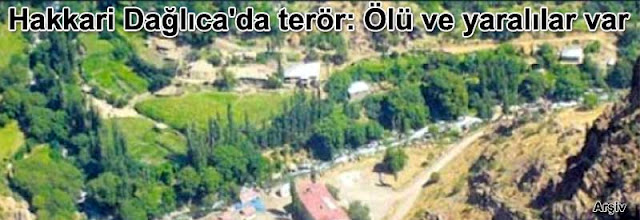Hakkari Daglicada teror: Olu ve yaralilar var