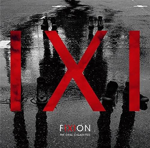 [Album] THE ORAL CIGARETTES – FIXION (2016.01.05/MP3/RAR)