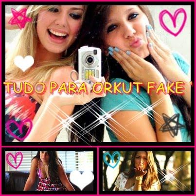 Tudo para orkut fake