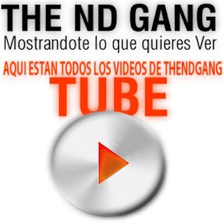 TheNDgang TUBE