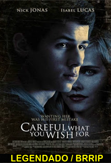 Assistir Careful What You Wish For Online